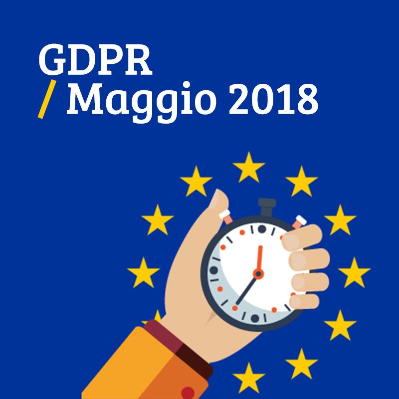 GDPR: in azione dal 25 maggio 2018