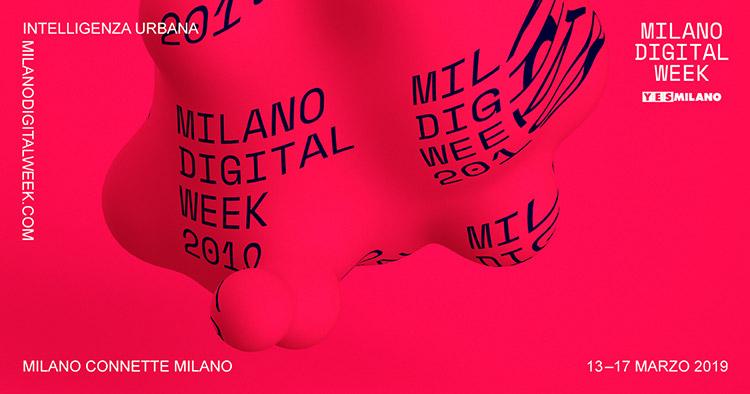 Milano Digital Week: scopri l'evento!